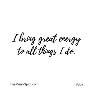 Affirmation-i-bring-great-energy-to-all-i-do