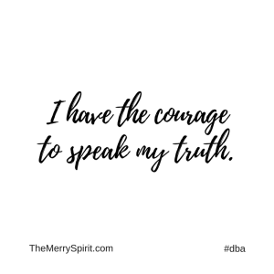 Affirmation-i-have-the-courage-to-speak-my-truth