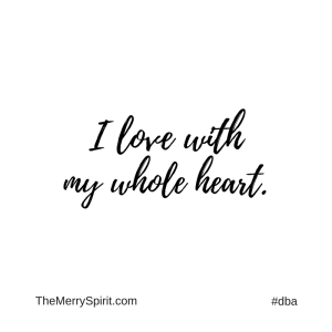 Affirmation-i-love-with-my-whole-heart