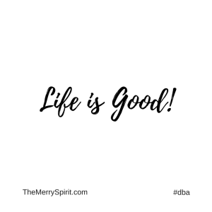Affirmation-life-is-good