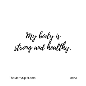 Affirmation-strong-and-healthy-body