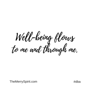 Affirmation-well-being-flows-to-me-and-through-me
