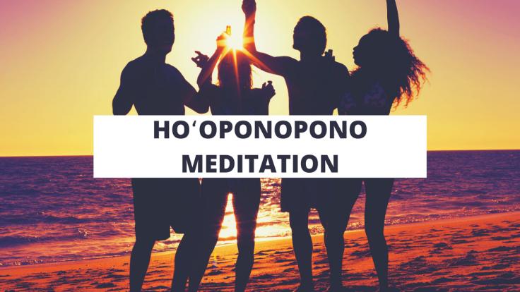 Hoʻoponopono Meditation