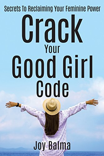 Crack Your Good Girl Code